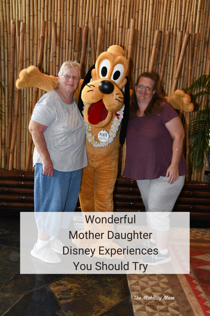 Wonderful Mother Daughter  Disney Experiences YouShouldTry #DisneyTravel #TheMobilityMom #ThisIsMS