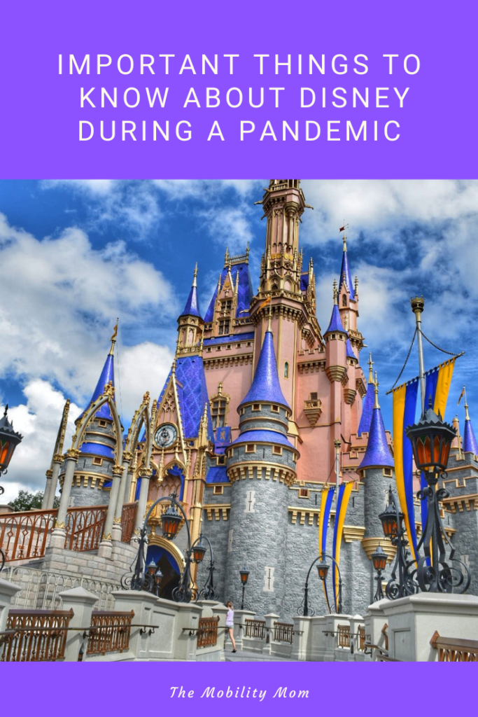Important Things To Know About Disney During A Pandemic