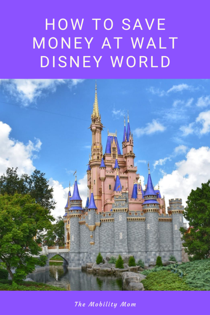 How to Save Money at Walt Disney World