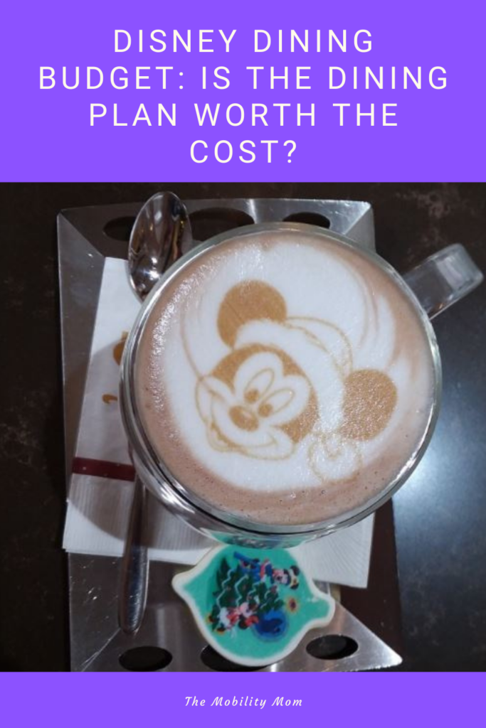 Disney Dining Budget: Is the Dining Plan Worth the Cost?