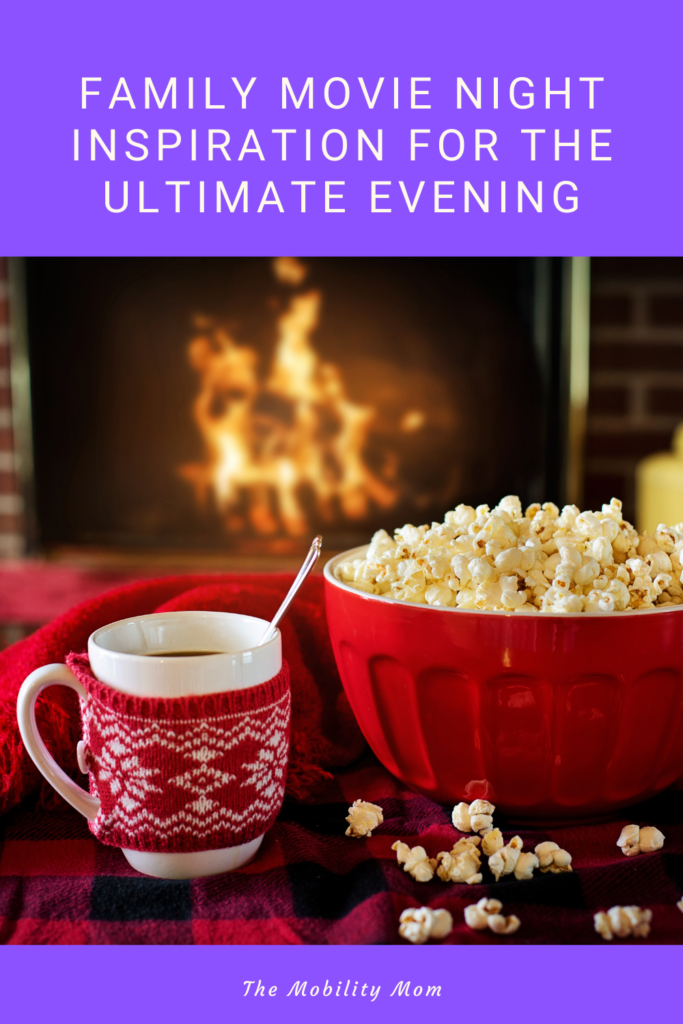 Family Movie Night Inspiration For The Ultimate Evening