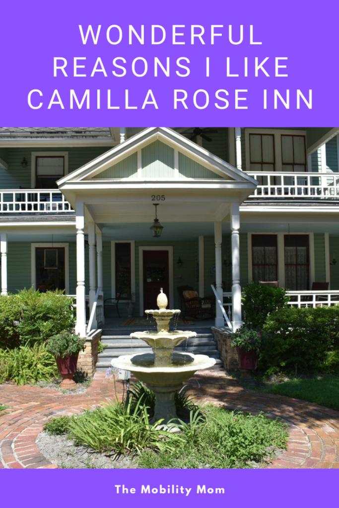 Wonderful Reasons I Like Camilla Rose Inn