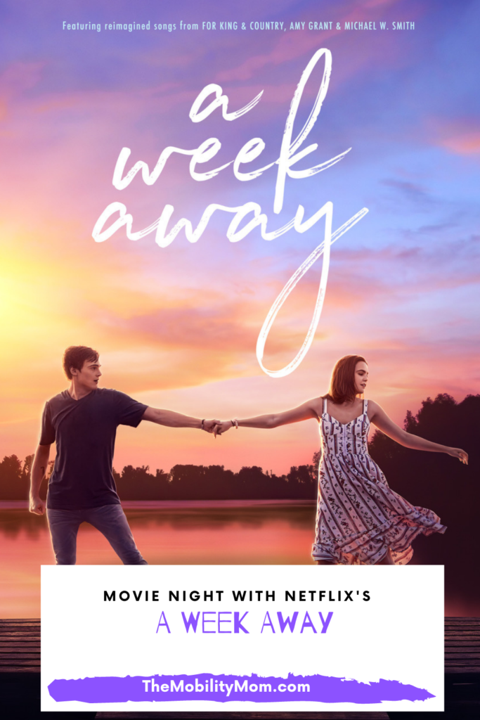 """Movie Night With """"A Week Away"""" on Netflix"""